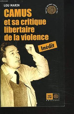 CAMUS et sa critique libertaire de la: LOU MARIN