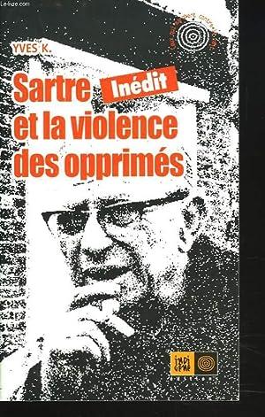 SARTRE ET LA VIOLENCE DES OPPRIMES.: YVES K.
