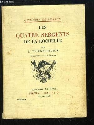 Les quatre sergents de La Rochelle: LUCAS-DUBRETON J.
