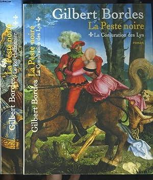 LA PESTE NOIRE. TOME I : LA: GILBERT BORDES