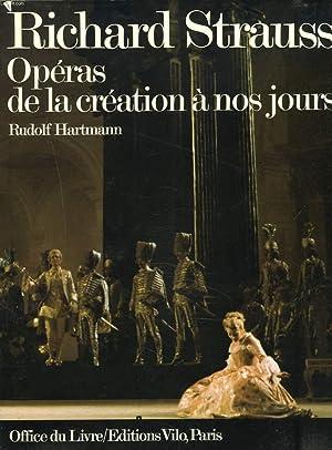 RICHARD STRAUSS. OPERAS, DE LA CREATION A: RUDOLF HARTMANN