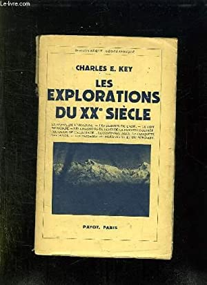 LES EXPLORATIONS DU XX SIECLE.: KEY CHARLES E.
