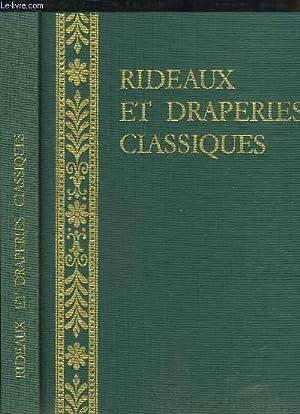 Rideaux et Draperies classiques. Styles et tradition.: DUBOIS M.J