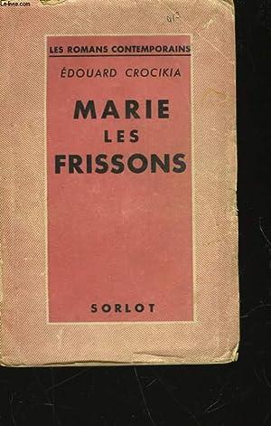 MARIE-LES-FRISSONS: CROCIKIA EDOUARD