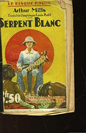 SERPENT BLANC: MILLS ARTHUR