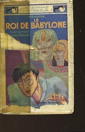 LE ROI DE BABYLONE: STEVENSON