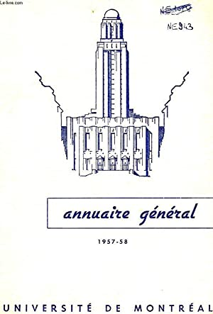 UNIVERSITE DE MONTREAL, ANNUAIRE GENERAL, 1957-58: COLLECTIF