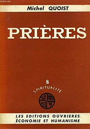 PRIERES: QUOIST Michel