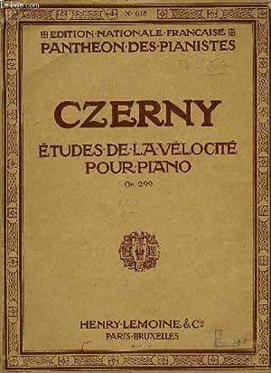ETUDES DE LA VELOCITE POUR PIANO: CZERNY