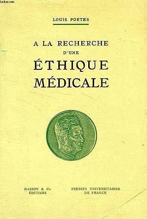 A LA RECHERCHE D'UNE ETHIQUE MEDICALE: PORTES LOUIS