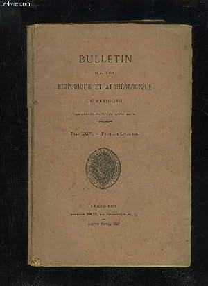 BULLETIN DE LA SOCIETE HISTORIQUE ET ARCHEOLOGIQUE DU PERIGORD - TOME LXIV - LIVRAISON N° 1 - ...