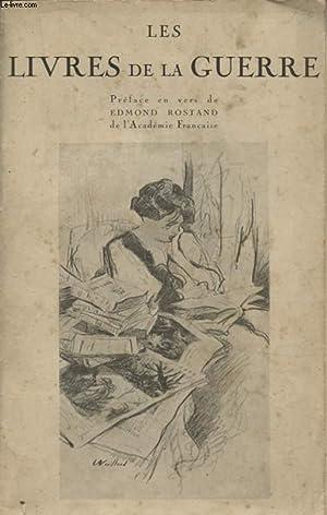 LES LIVRES DE LA GUERRE AOUT 1914 - AOUT 1916: EDMOND ROSTAND