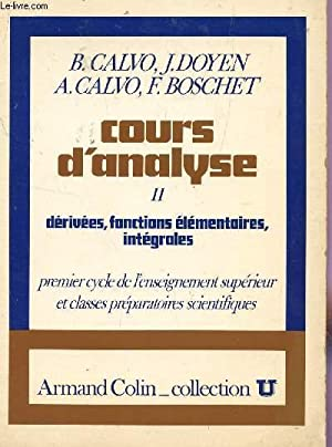 COURS D'ANALYSE - TOME II : DERIVEES,: CALVO B ET