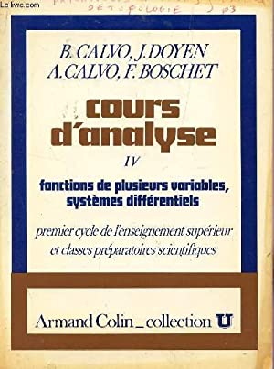 COURS D'ANALYSE - TOME IV : FONCTIONS: CALVO B ET