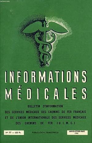 INFORMATIONS MEDICALES, N° 77, JAN.-MARS 1960: COLLECTIF
