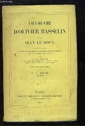 Vaux-de-vire d'Olivier Basselin et de Jean Le Houx.: JACOB P.L.