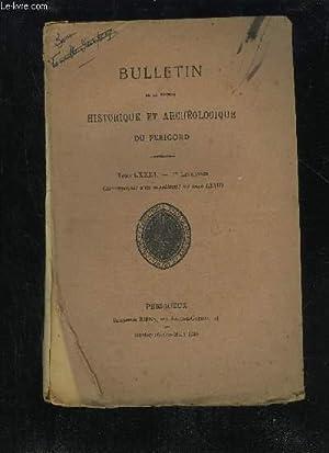 BULLETIN DE LA SOCIETE HISTORIQUE ET ARCHEOLOGIQUE DU PERIGORD - TOME LXXIII - LIVRAISON N° 1 -...