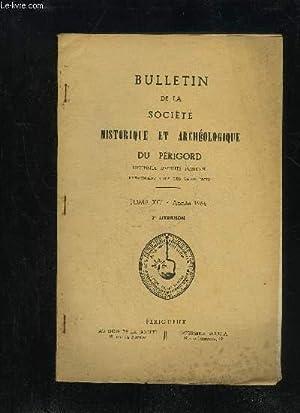 BULLETIN DE LA SOCIETE HISTORIQUE ET ARCHEOLOGIQUE DU PERIGORD - TOME XCI - LIVRAISON N° 2 - ...