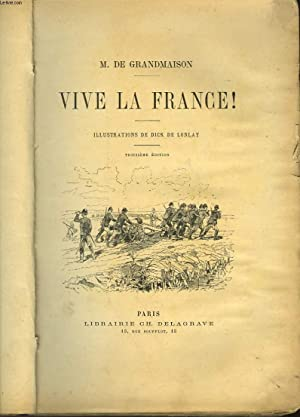 VIVE LA FRANCE!: GRANDMAISON M. DE