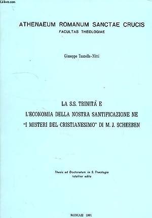 LA SS. TRINITA E L'ECONOMIA DELLA NOSTRA SANTIFICAZIONE NE 'I MISTERI DEL CRISTIANESIMO&#...