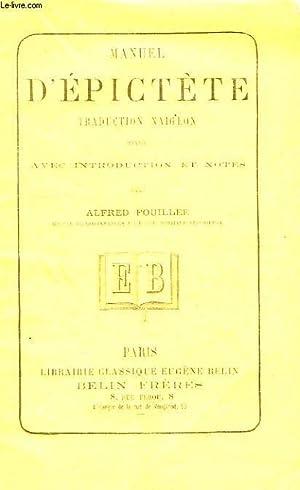MANUEL D'EPICTETE, TRADUCTION NAIGEON: EPICTETE, Par A. FOUILLEE