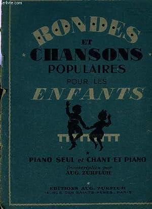 RONDES ET CHANSONS POPULAIRES POUR LES ENFANTS: ZURFLUH Aug.