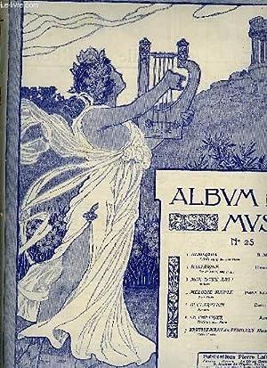 ALBUM MUSICA N°25 - ALBORADA + BALLERINE + MON DOUX AMI ! + MELODIE SIMPLE + DECLARATION + LE ...