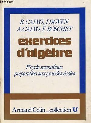EXERCICES D'ALGEBRE / 1eR CYCLE SCIENTIFIQUE -: CALVO B ET