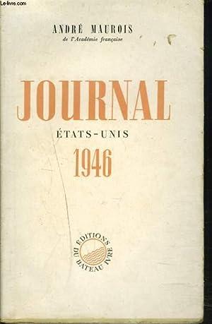 JOURNAL. ETAT-UNIS 1946.: ANDRE MAUROIS
