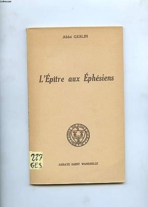 L'EPITRE AUX EPHESIENS: ABBE GESLIN