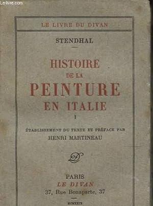 HISTOIRE DE LA PEINTURE EN ITALIE: STENDHAL
