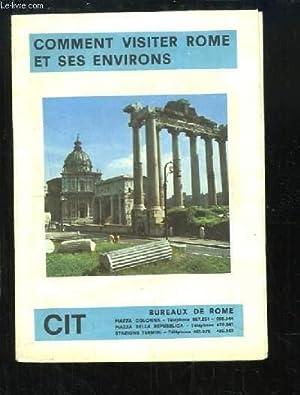 Comment visiter Rome et ses environs: COLLECTIF