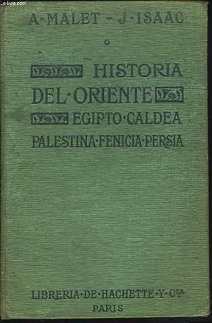 HISTORIA DEL ORIENTE. EGIPTO, CALDEA, PALESTINA, FENICIA,: A. MALET, J.
