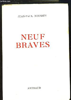 Neuf Braves: NEUSSEY Jean-Paul