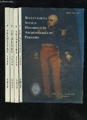 BULLETIN DE LA SOCIETE HISTORIQUE ET ARCHEOLOGIQUE DU PERIGORD - TOME CXXVI - 4 LIVRAISONS ...