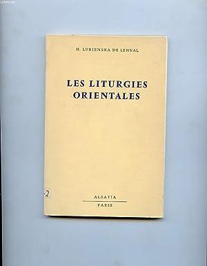 LES LITURGIES ORIENTALES VUES PAR LE FIDELE EN OCCIDENT: LUBIENSKA DE LENVAL HELENE