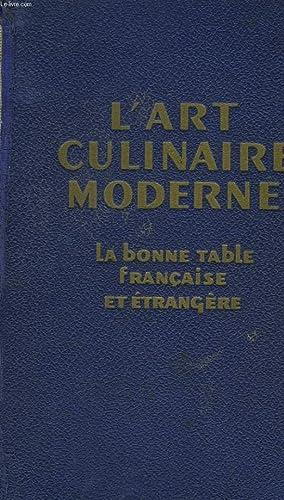 L'ART CULINAIRE MODERNE - LA BONNE TABLE: PELLAPRAT HENRI-PAUL