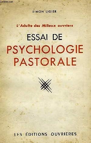 L'ADULTE DES MILIEUX OUVRIERS, ESSAI DE PSYCHOLOGIE PASTORALE: LIGIER SIMON