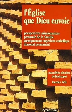L'EGLISE QUE DIEU ENVOIE, LES PERSPECTIVES MISSIONNAIRES: COLLECTIF