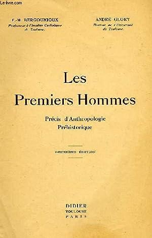 LES PREMIERS HOMMES, PRECIS D'ANTHROPOLOGIE PREHISTORIQUE: BERGOUNIOUX F.-M., GLORY ANDRE