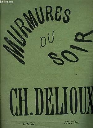 MURMURES DU SOIR: DELIOUX Ch.
