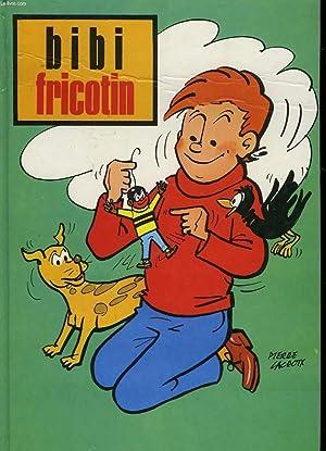 BIBI FRICOTIN ALBUM N°88 - N°78 -: LACROIX P.