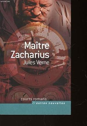 MAITRE ZACCHARIUS: VERNE JULES