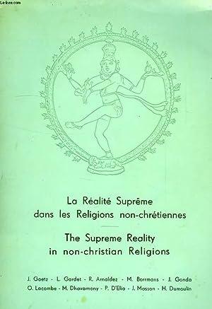 LA REALITE SUPREME DANS LES RELIGIONS NON CHRETIENNES: COLLECTIF