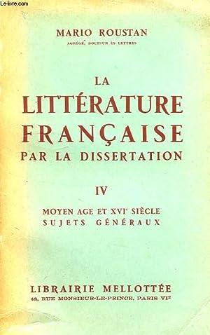 LA LITTERATURE FRANCAISE PAR LA DISSERTATION, IV.: ROUSTAN M.