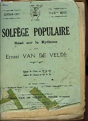 SOLFEGE POPULAIRE: VAN DE VELDE Ernest