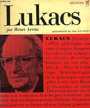 GEORGES LUKACS, OU LE FRONT POPULAIRE EN LITTERATURE: ARVON HENRI
