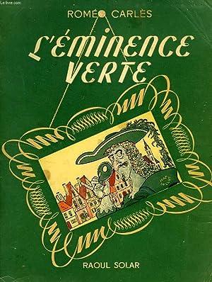 L'EMINENCE VERTE: CARLES ROMEO