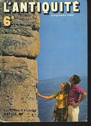 L'ANTIQUITE. 6e.: M. DAURON, L. GENET, L. HARMAND