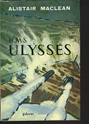 H.MS. ULYSSES: ALISTAIR MACLEAN